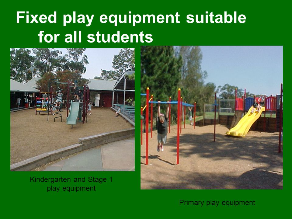 Fixed play equipment suitable for all students