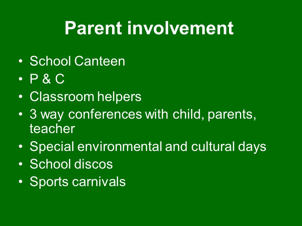 Parent involvement School Canteen P & C Classroom helpers