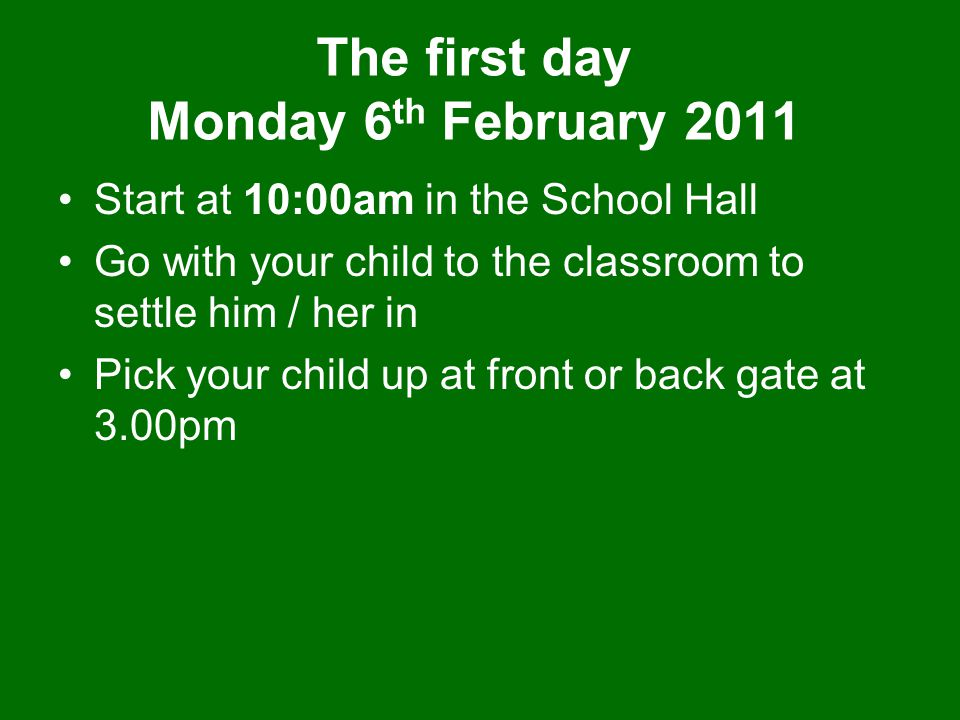 The first day Monday 6th February 2011
