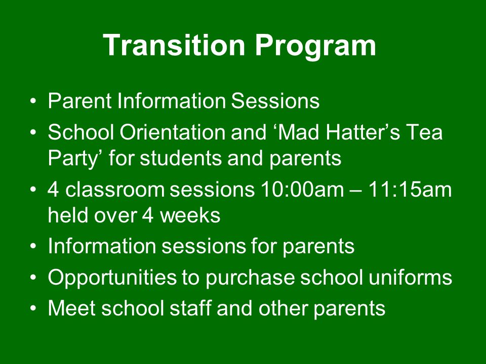 Transition Program Parent Information Sessions