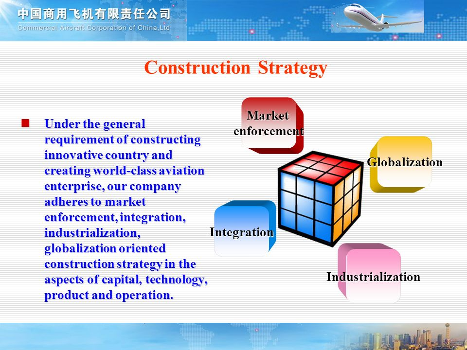 Construction Strategy