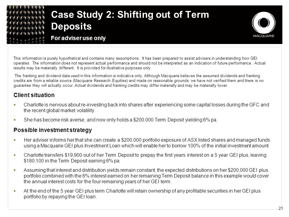 Case Study 2: Shifting out of Term Deposits For adviser use only