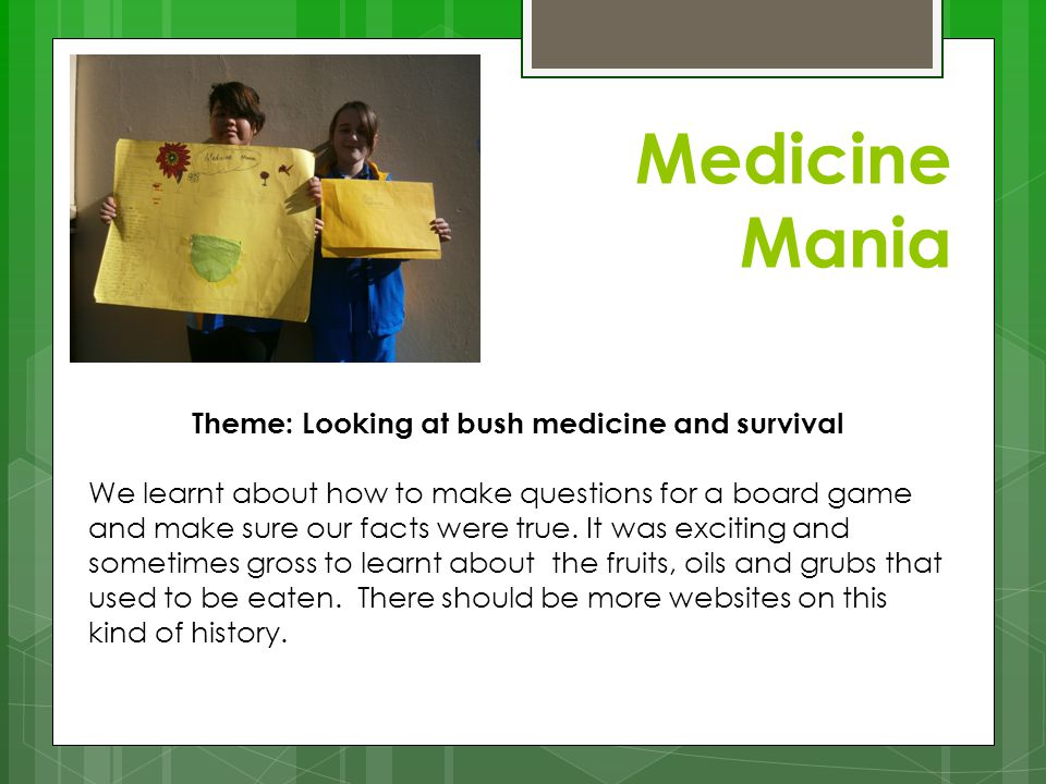 Theme: Looking at bush medicine and survival