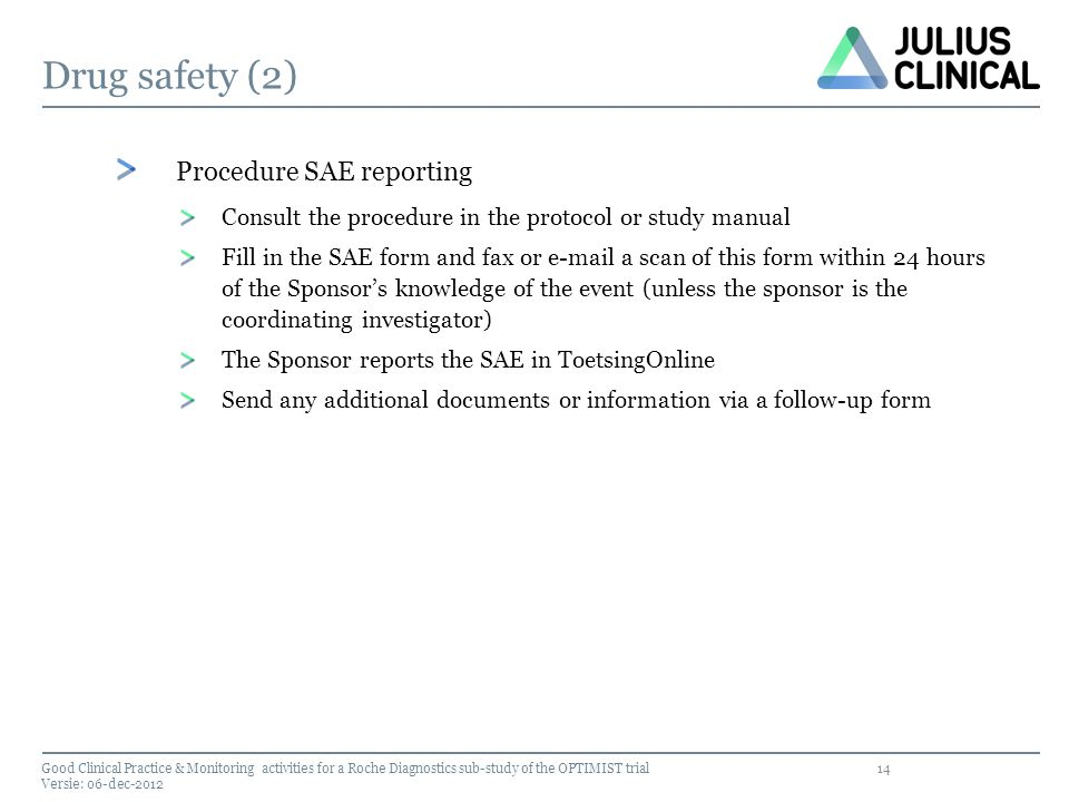 Drug safety (2) Procedure SAE reporting