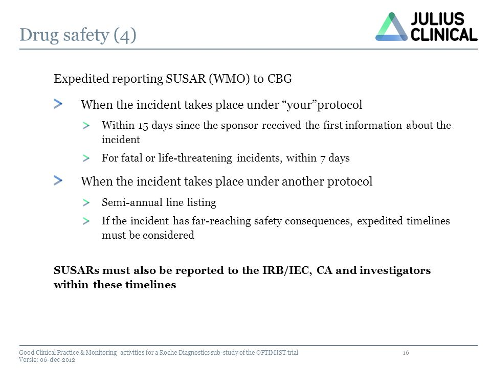 Drug safety (4) Expedited reporting SUSAR (WMO) to CBG