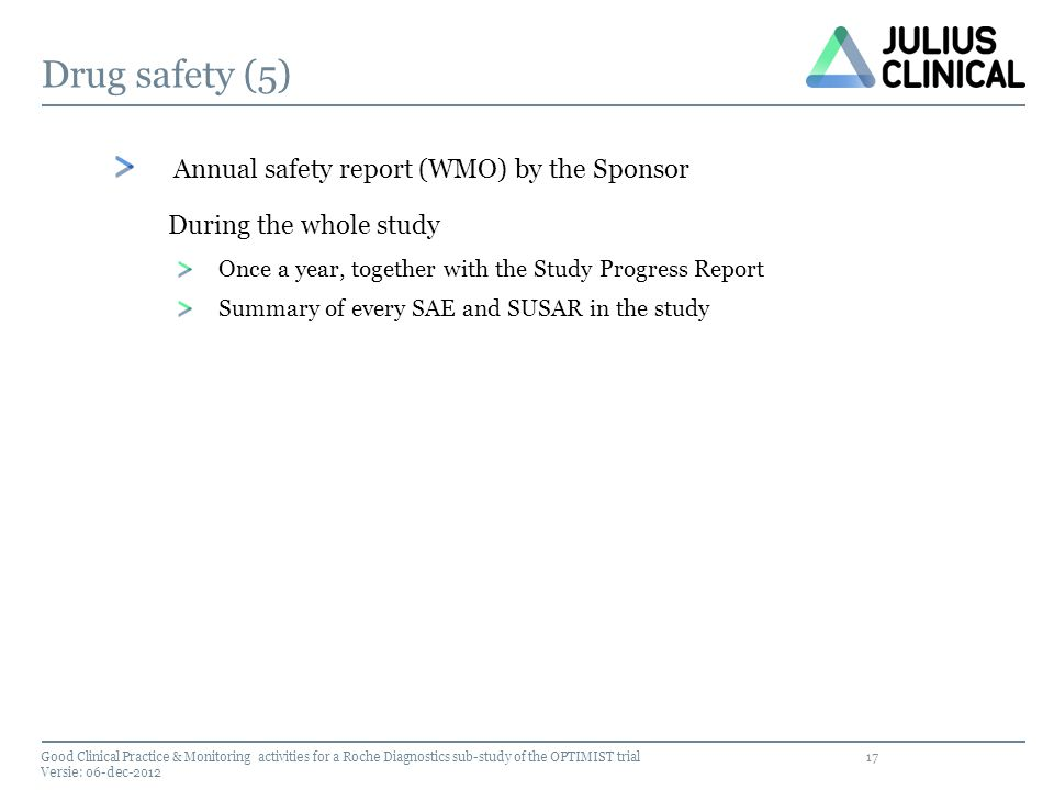Drug safety (5) Annual safety report (WMO) by the Sponsor