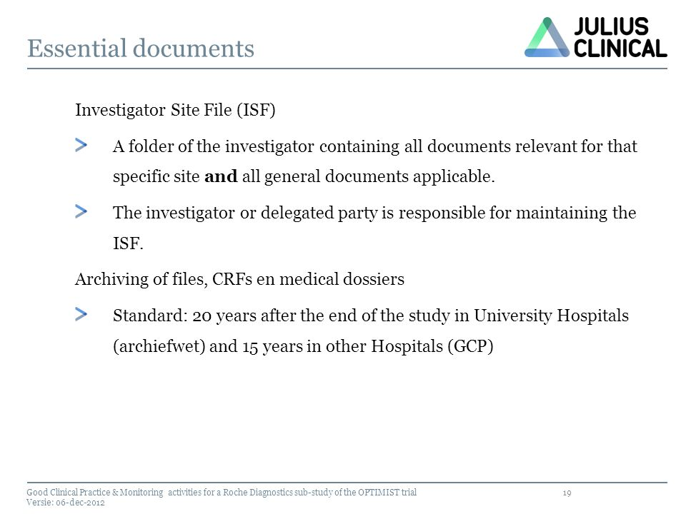 Essential documents Investigator Site File (ISF)