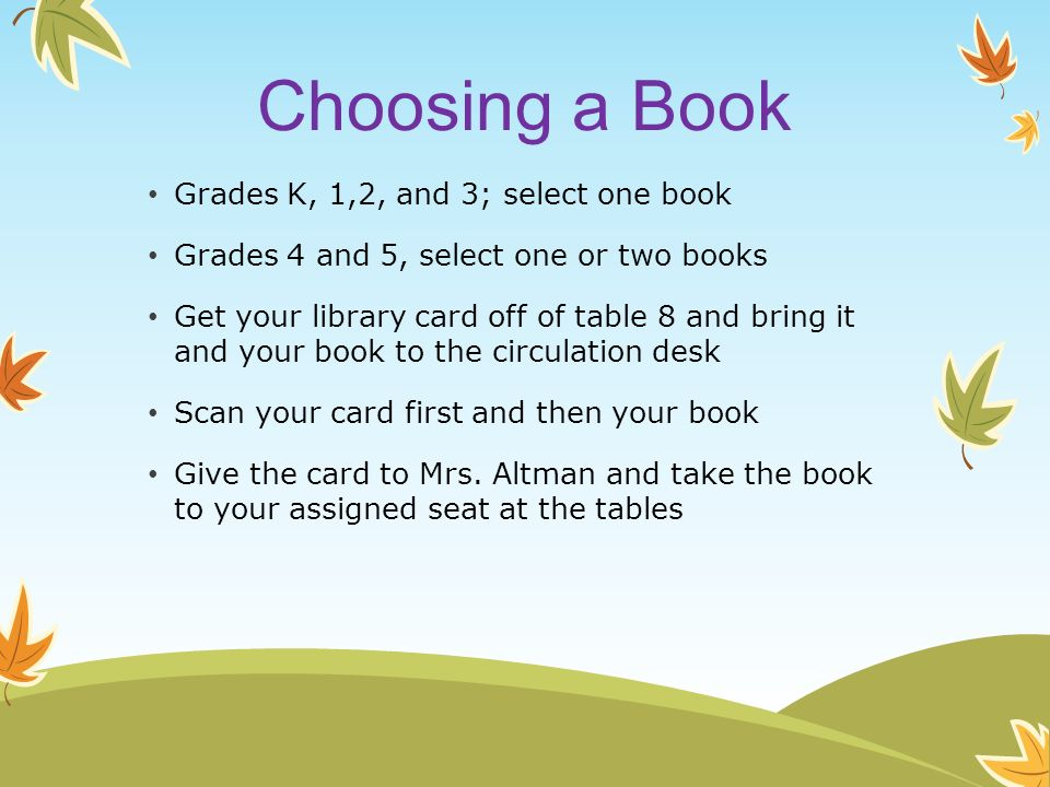Choosing a Book Grades K, 1,2, and 3; select one book