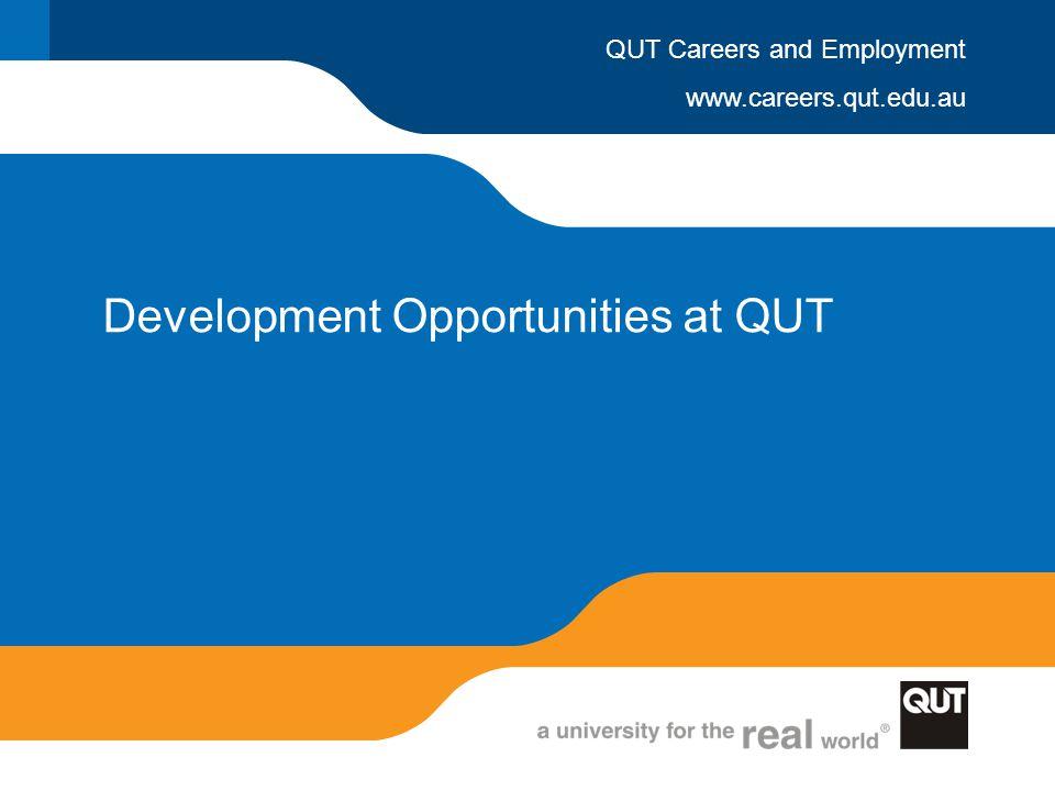 Development Opportunities at QUT
