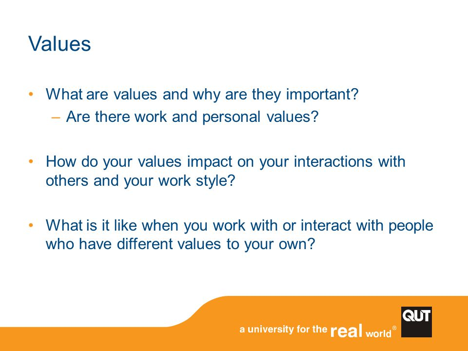 Values What are values and why are they important