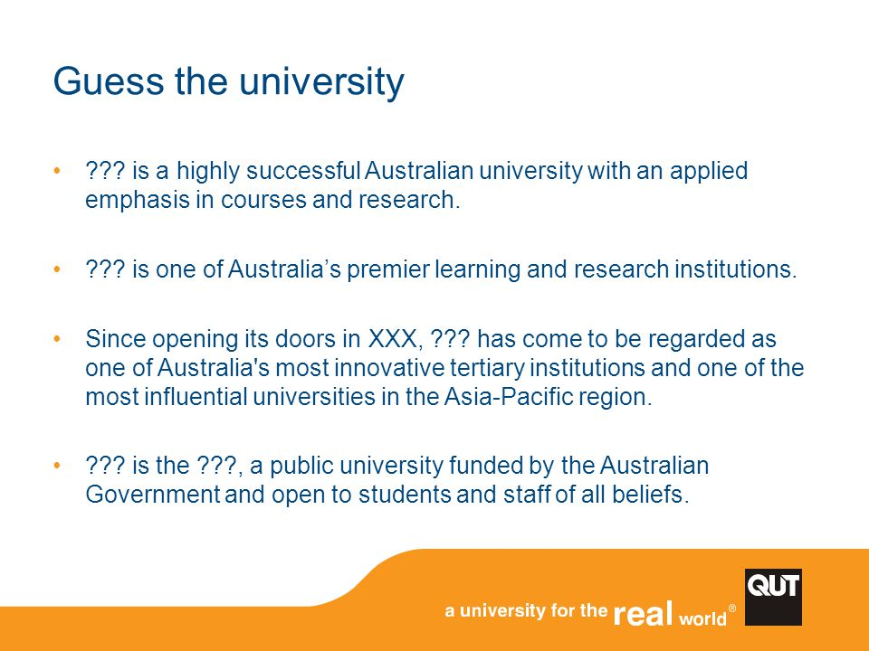 Guess the university is a highly successful Australian university with an applied emphasis in courses and research.