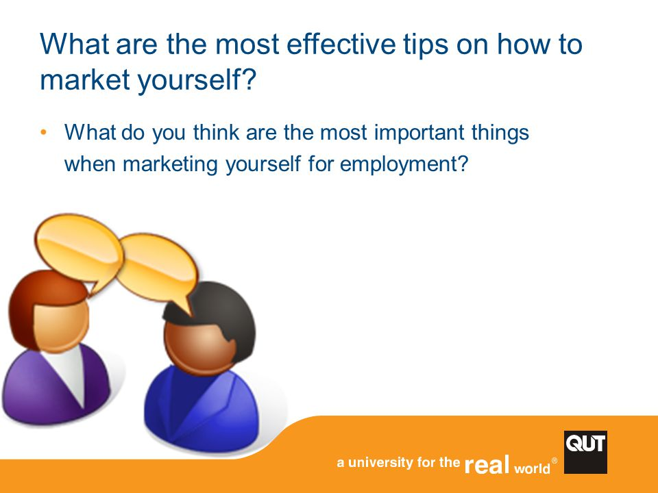 What are the most effective tips on how to market yourself