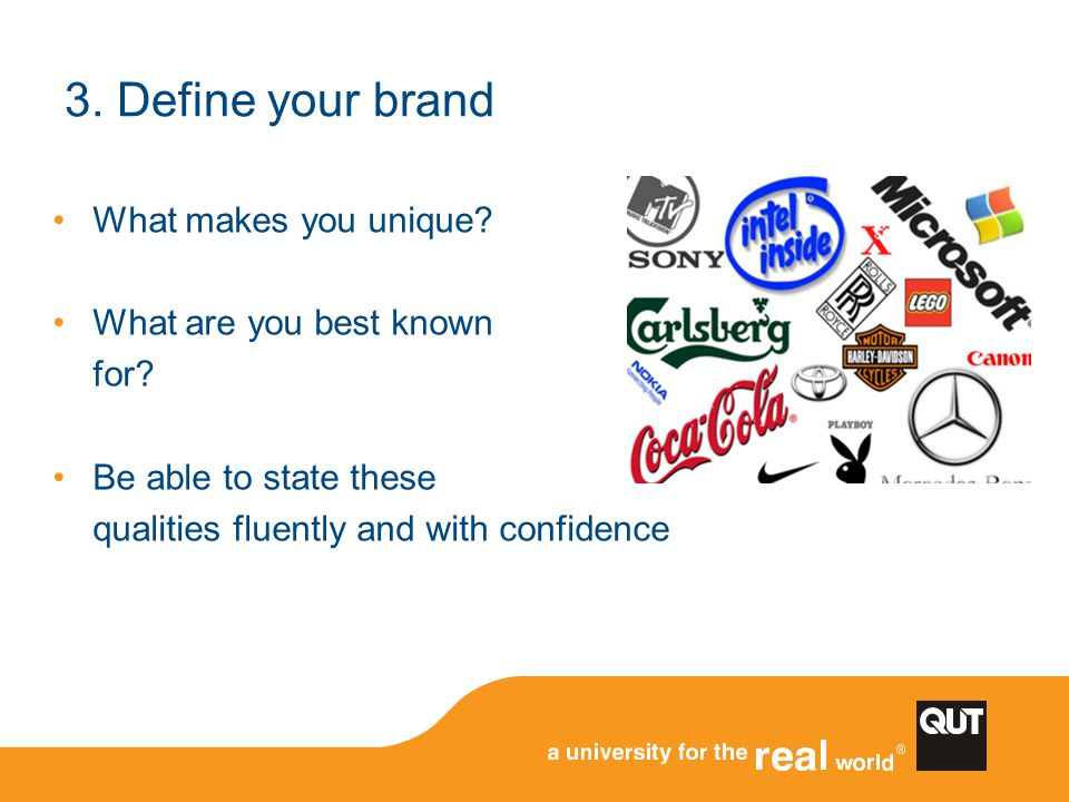 3. Define your brand What makes you unique What are you best known