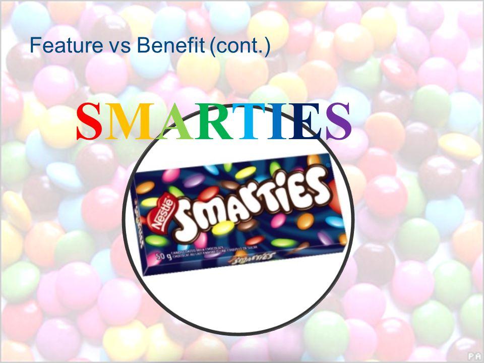 Feature vs Benefit (cont.)