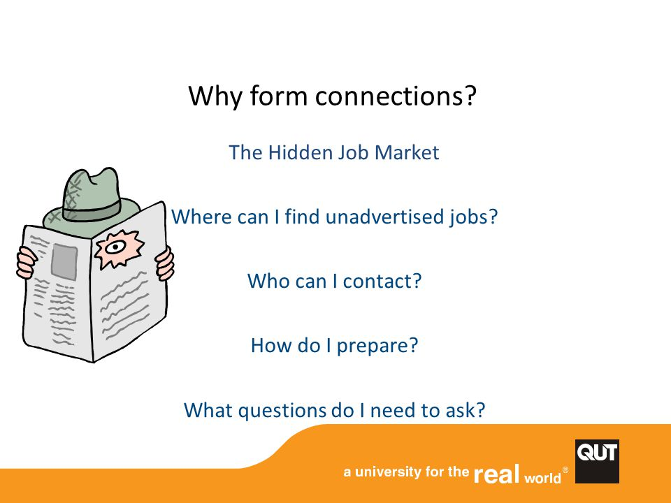 Why form connections The Hidden Job Market