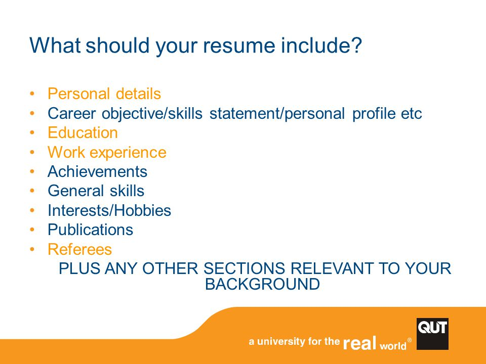 What should your resume include
