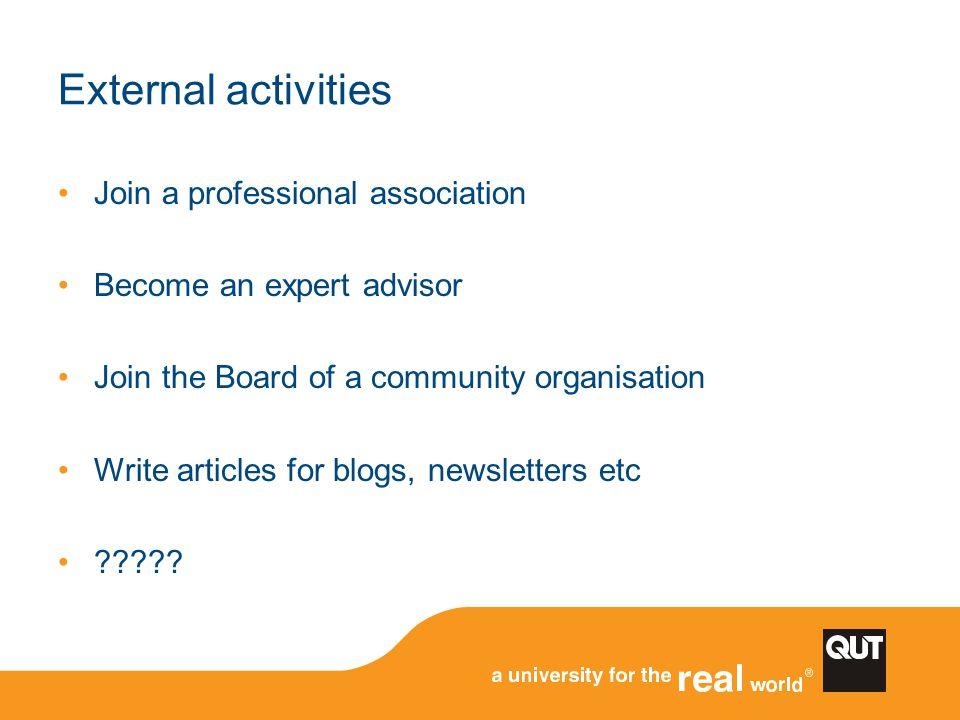 External activities Join a professional association