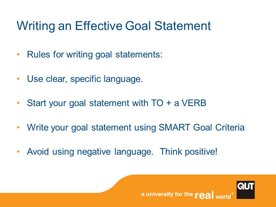 Writing an Effective Goal Statement