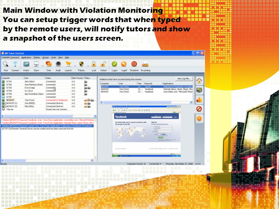 Main Window with Violation Monitoring You can setup trigger words that when typed by the remote users, will notify tutors and show a snapshot of the users screen.