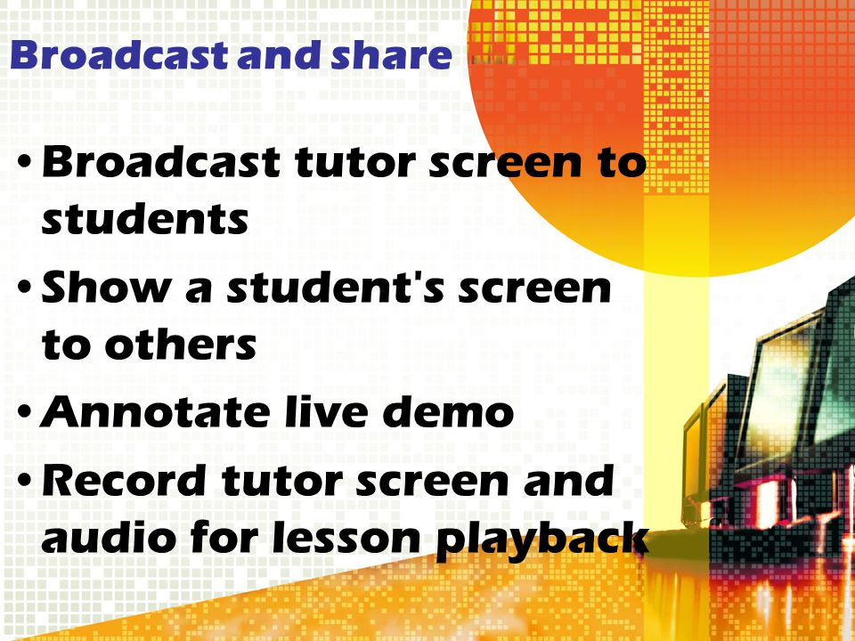 Broadcast tutor screen to students Show a student s screen to others