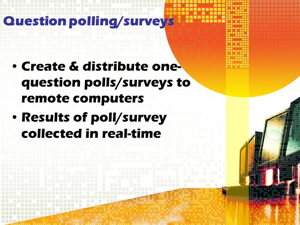 Question polling/surveys