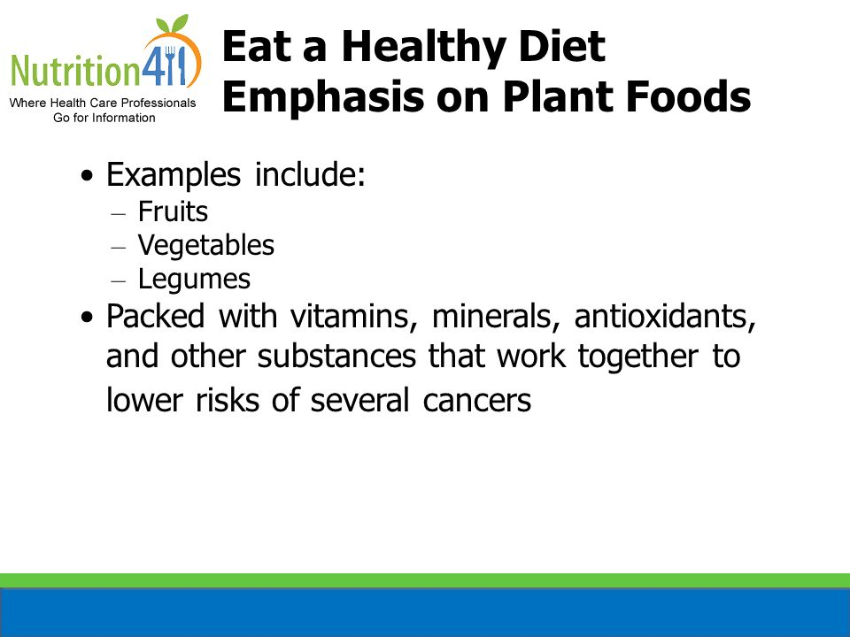 Eat a Healthy Diet Emphasis on Plant Foods