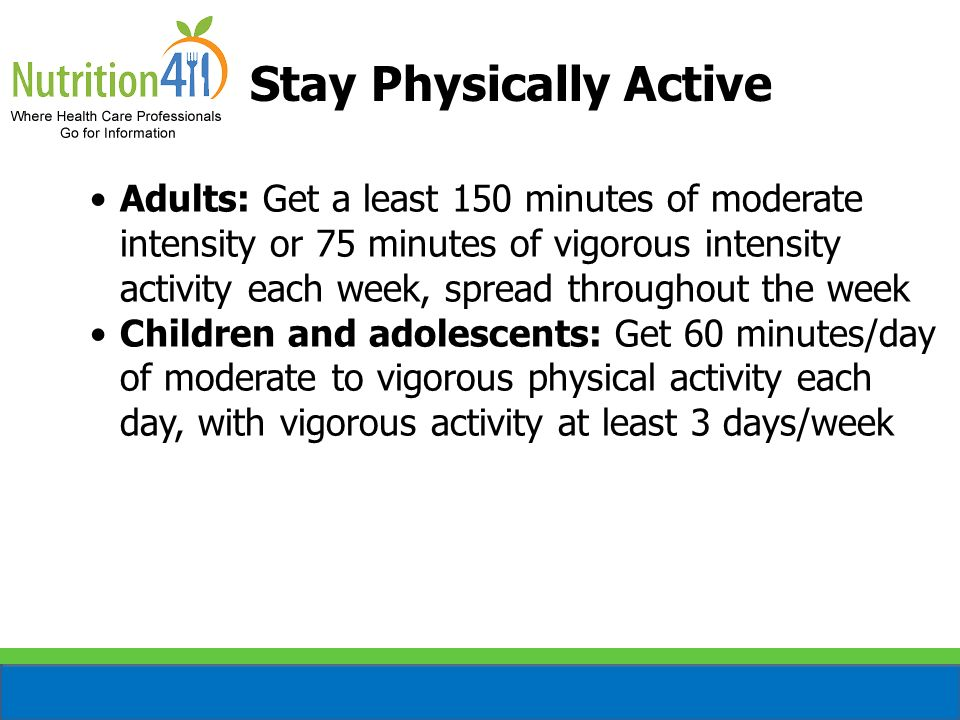 Stay Physically Active