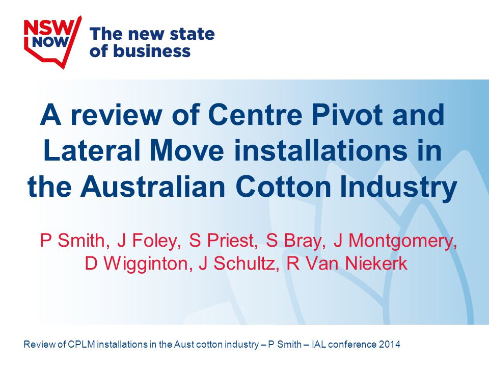 A review of Centre Pivot and Lateral Move installations in the Australian Cotton Industry
