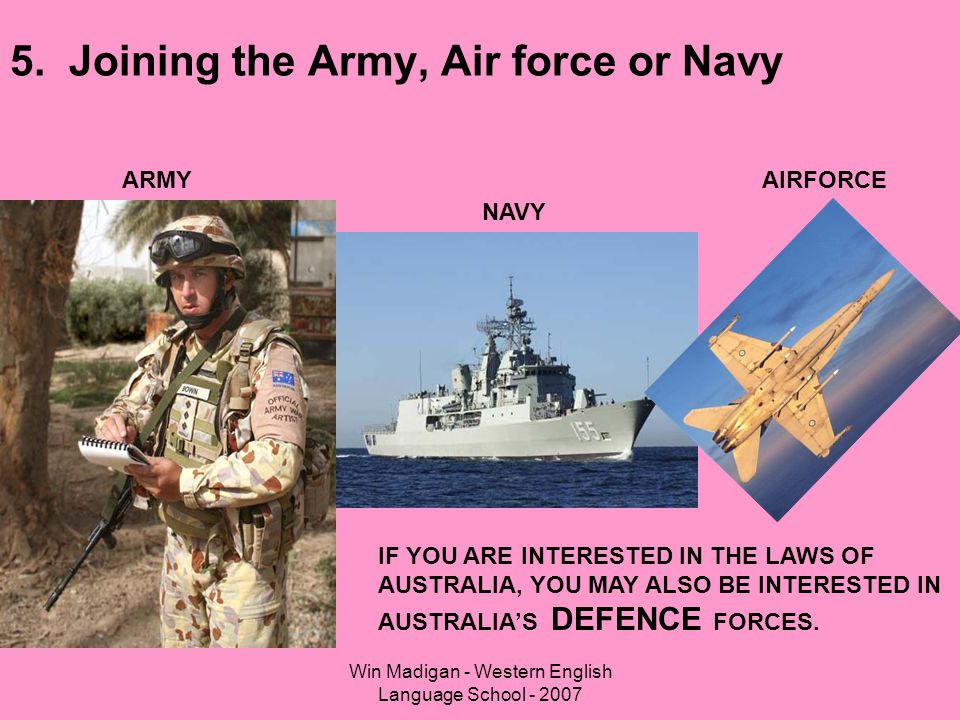 5. Joining the Army, Air force or Navy