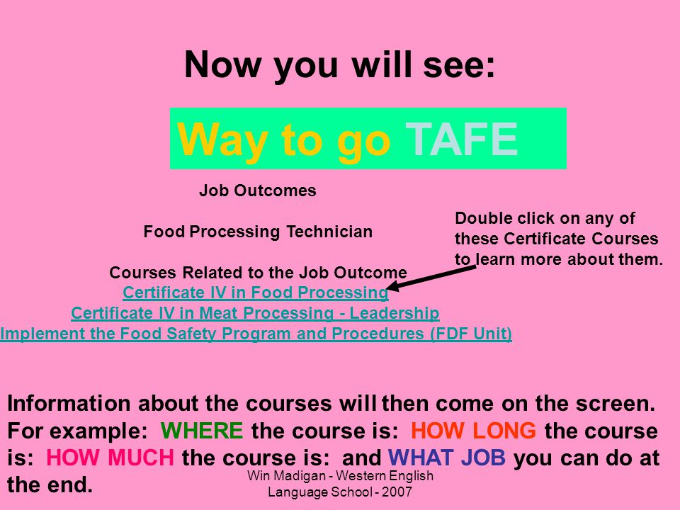 Way to go TAFE Now you will see: