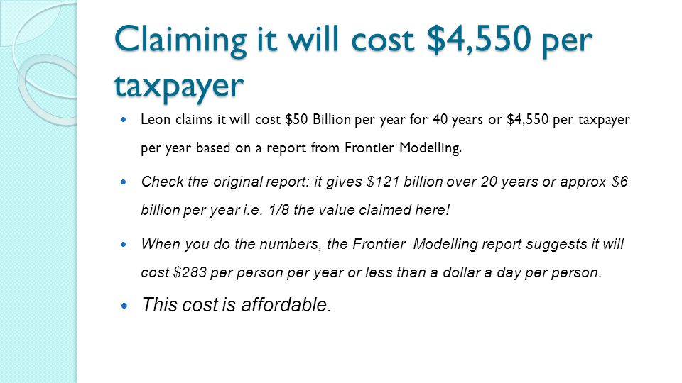 Claiming it will cost $4,550 per taxpayer