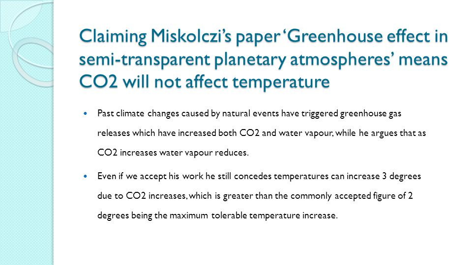 Claiming Miskolczi's paper 'Greenhouse effect in semi-transparent planetary atmospheres' means CO2 will not affect temperature