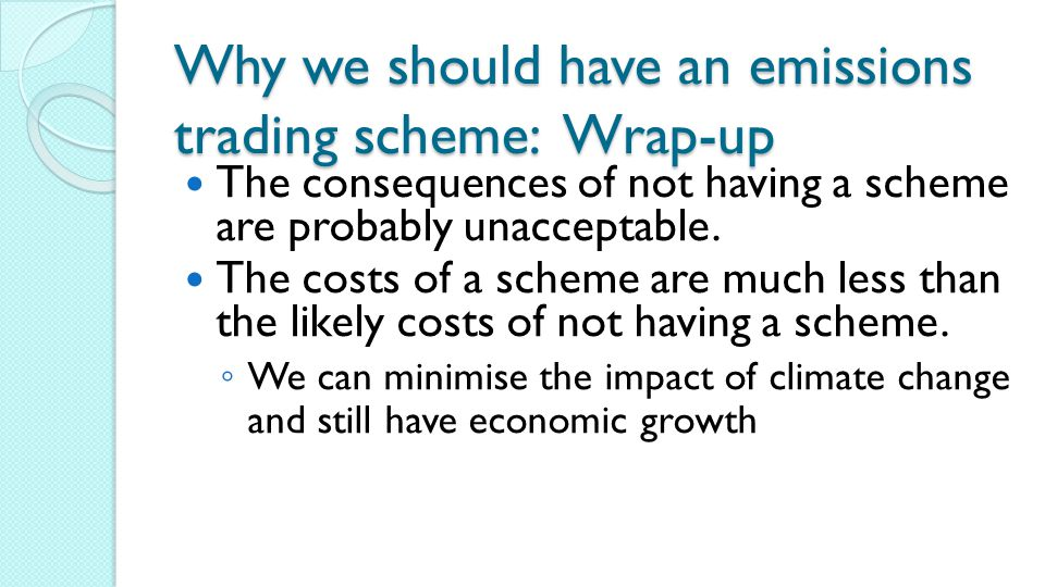 Why we should have an emissions trading scheme: Wrap-up