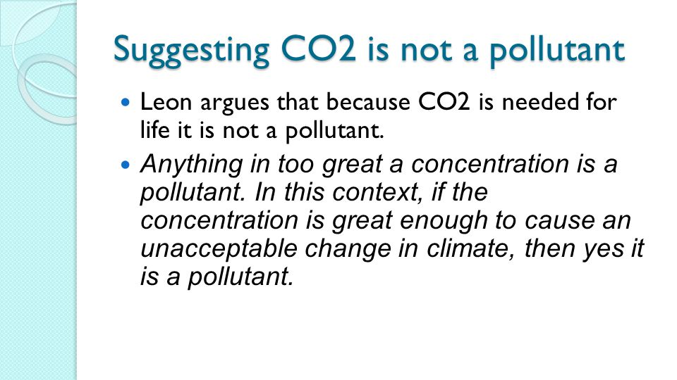Suggesting CO2 is not a pollutant