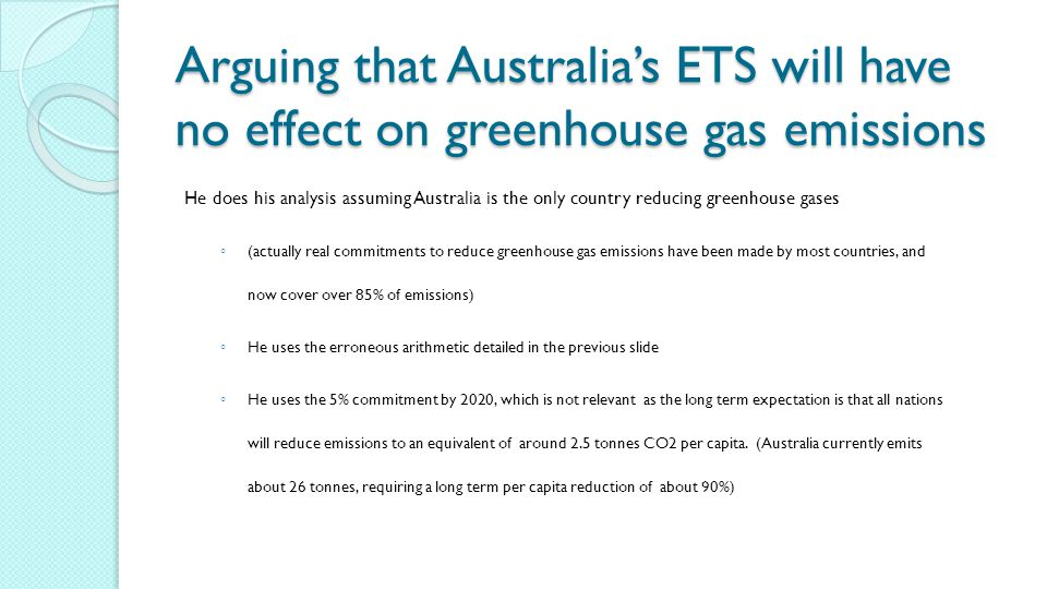 Arguing that Australia's ETS will have no effect on greenhouse gas emissions
