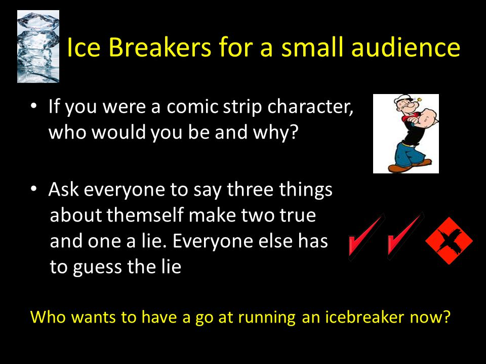 Ice Breakers for a small audience
