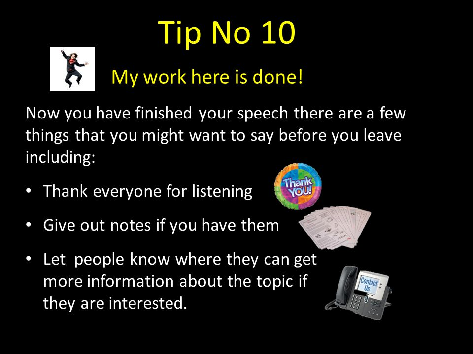 Tip No 10 My work here is done!
