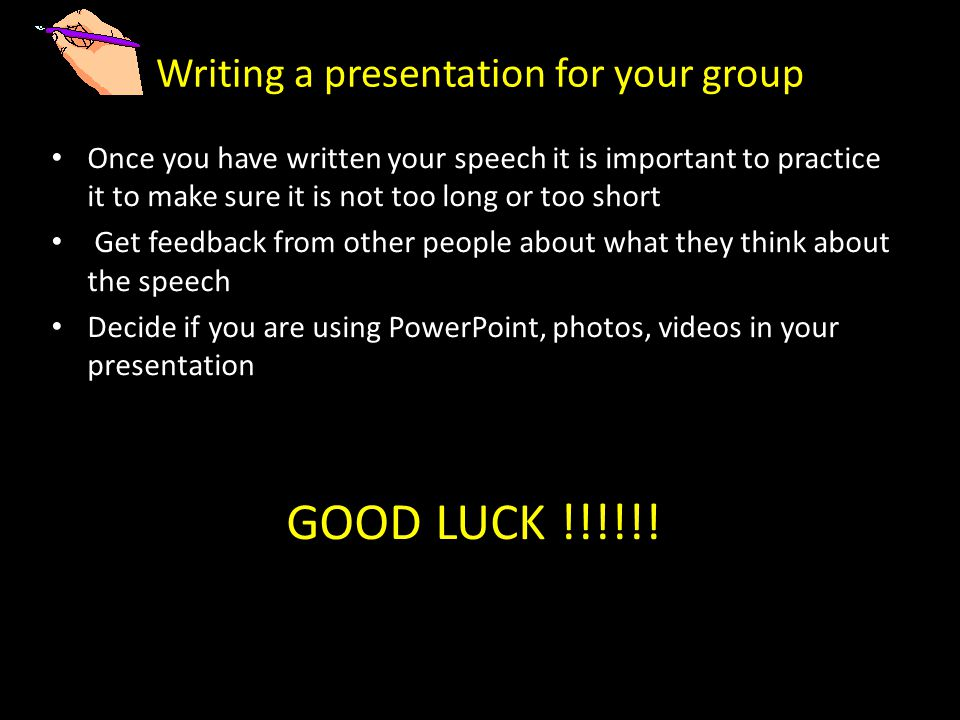 Writing a presentation for your group