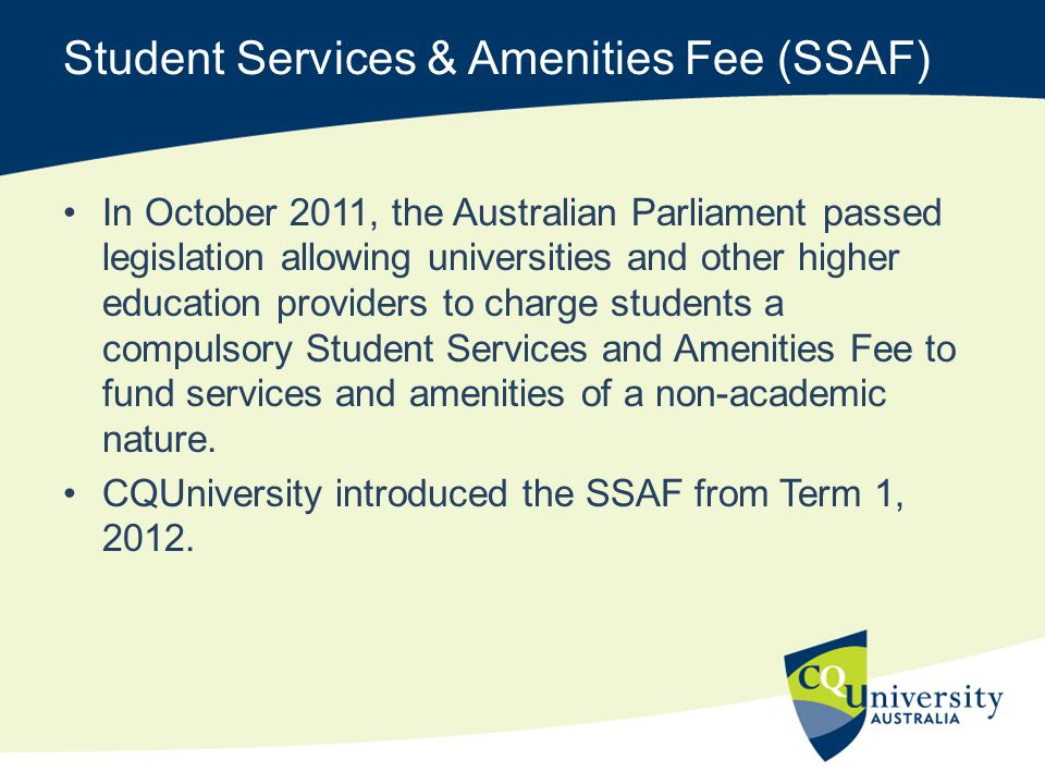 Student Services & Amenities Fee (SSAF)