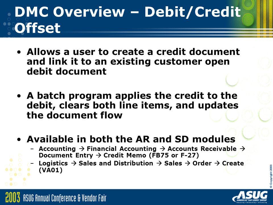DMC Overview – Debit/Credit Offset