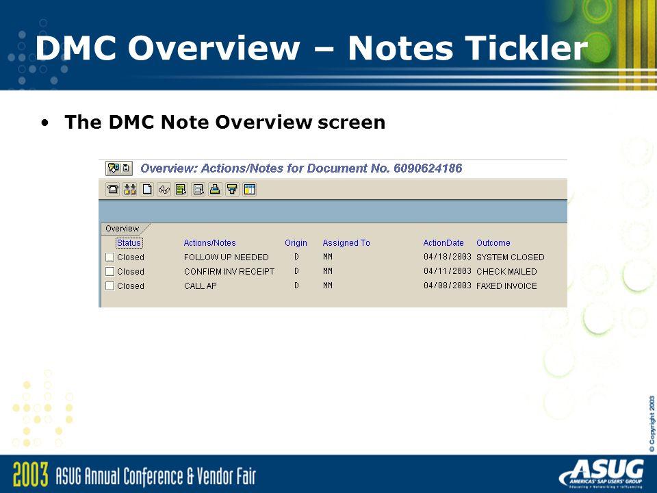 DMC Overview – Notes Tickler