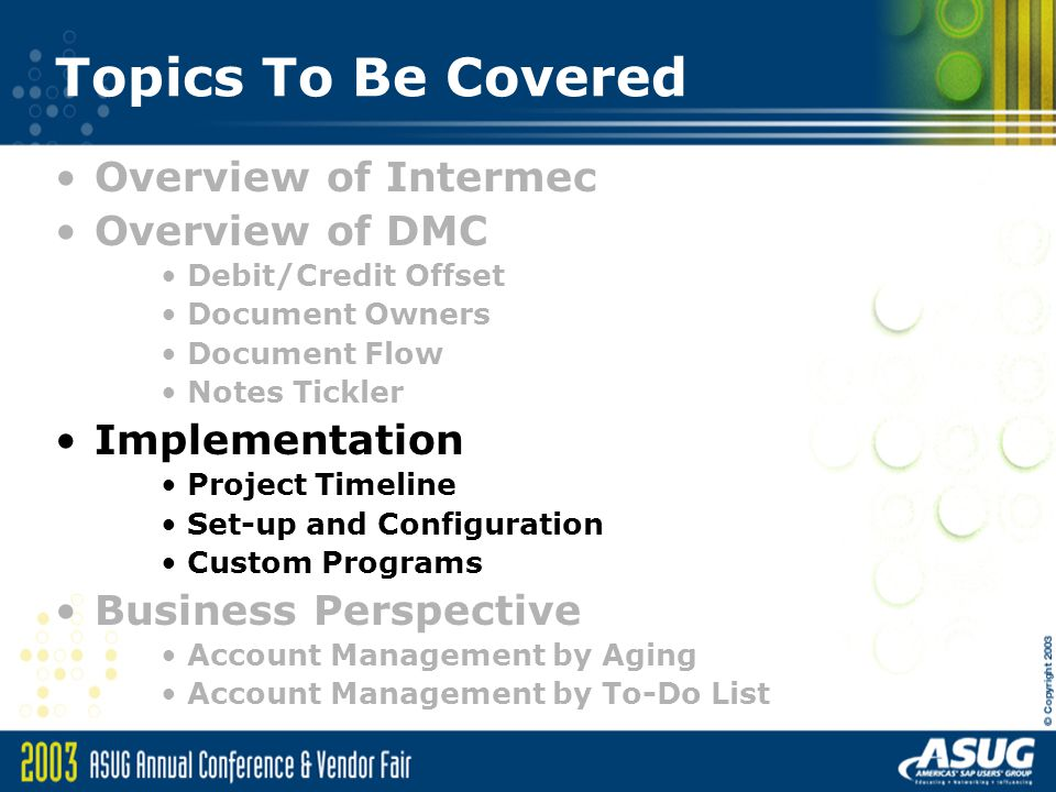 Topics To Be Covered Overview of Intermec Overview of DMC