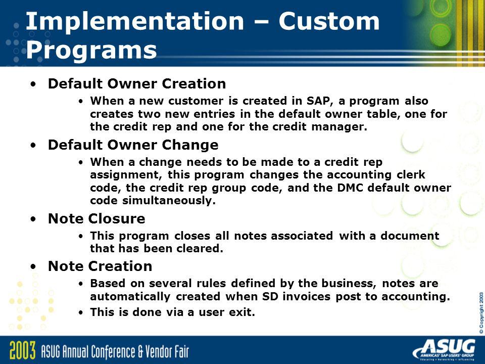 Implementation – Custom Programs