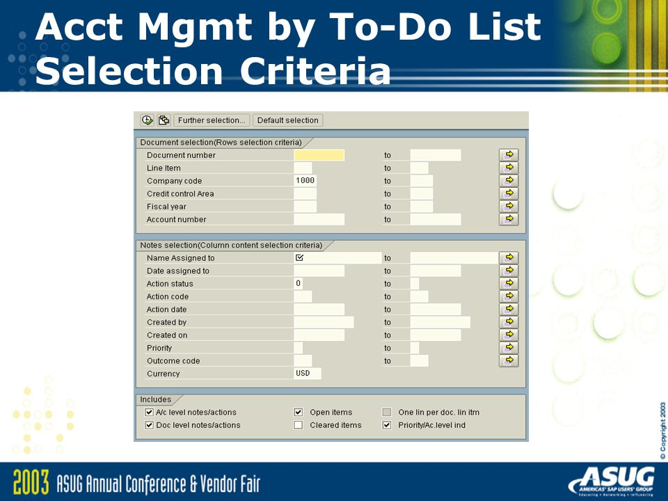 Acct Mgmt by To-Do List Selection Criteria