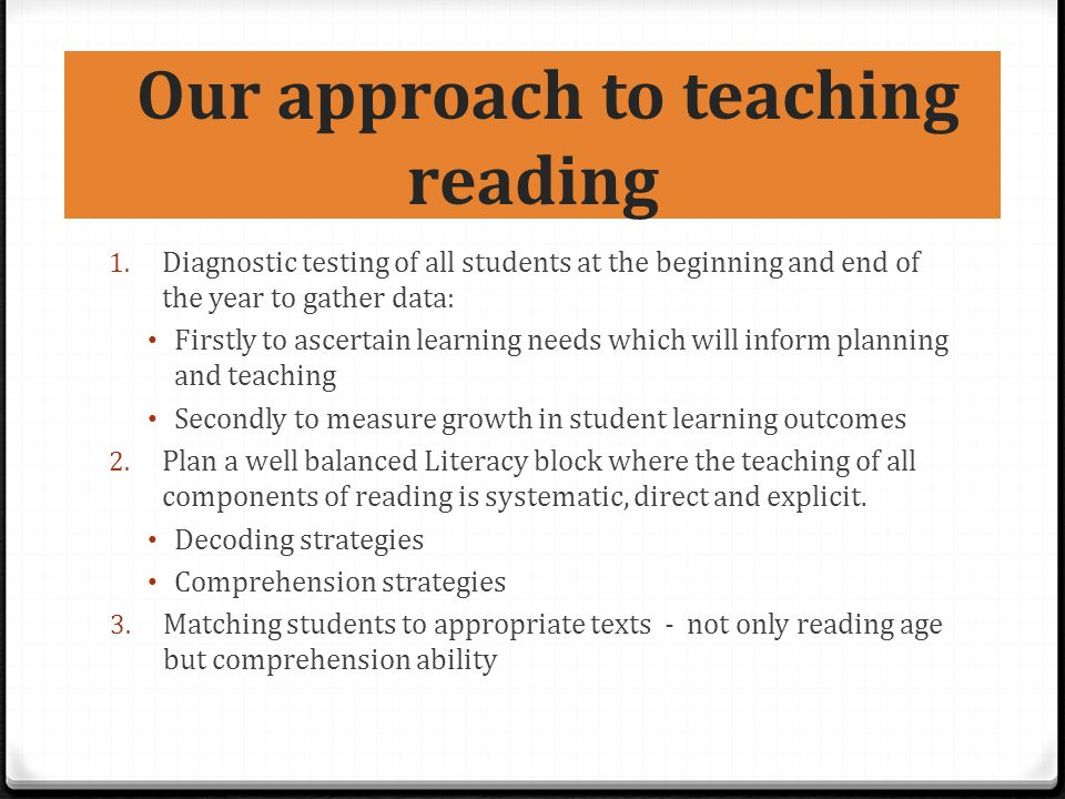 Our approach to teaching reading