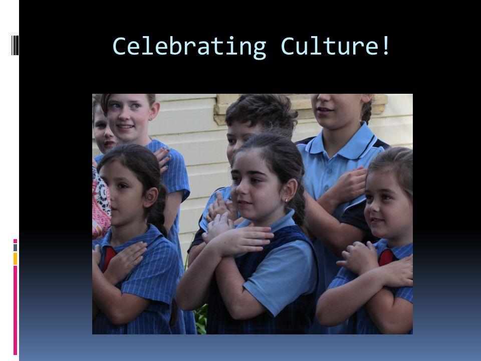 Celebrating Culture!