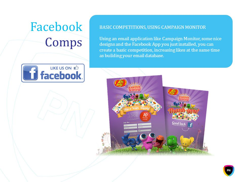 Facebook Comps BASIC COMPETITIONS, USING CAMPAIGN MONITOR