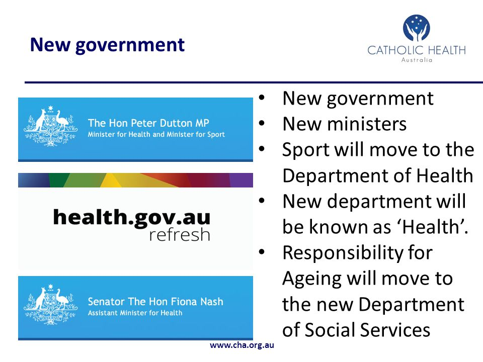 New government New government. New ministers. Sport will move to the Department of Health. New department will be known as 'Health'.