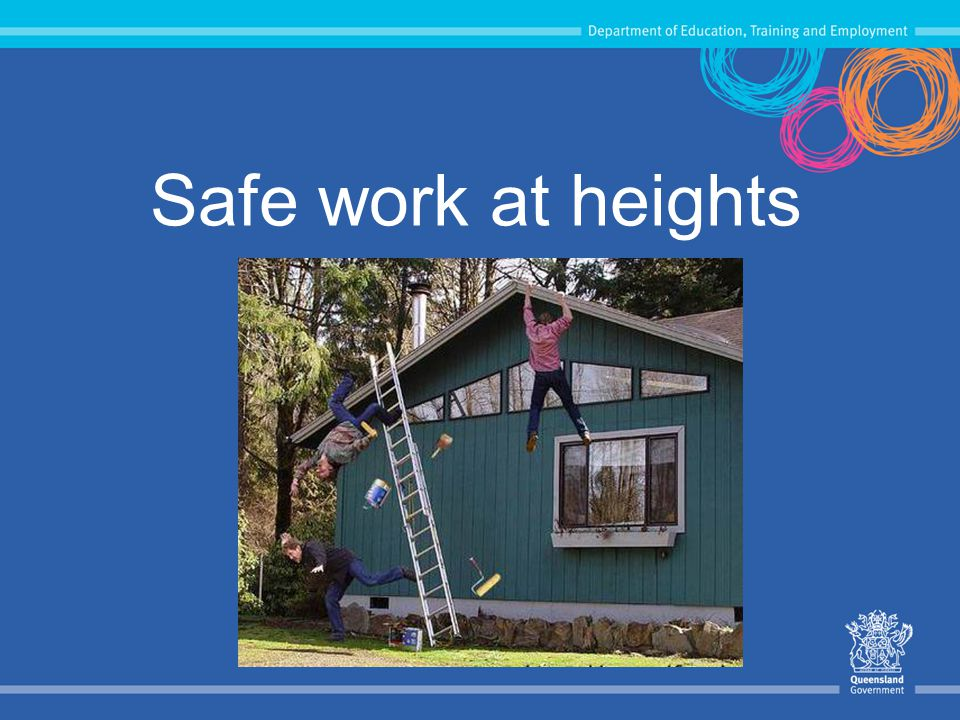 Safe work at heights This presentation assists Department locations to manage fall hazards in their workplace.