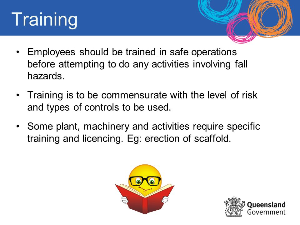 Training Employees should be trained in safe operations before attempting to do any activities involving fall hazards.